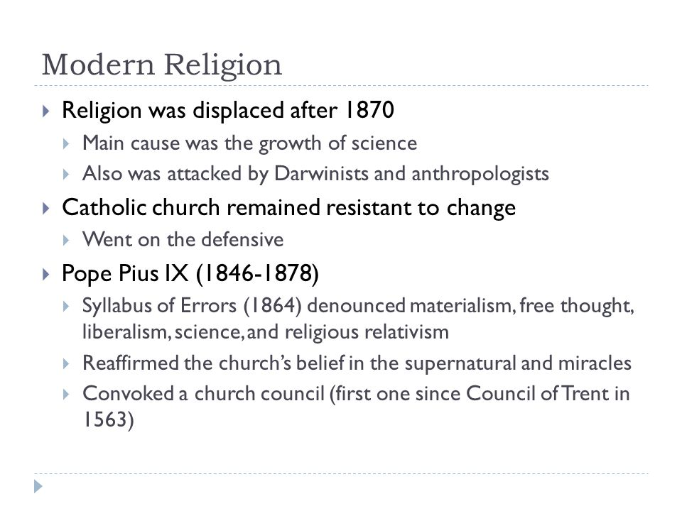 Modern Religion Religion was displaced after 1870