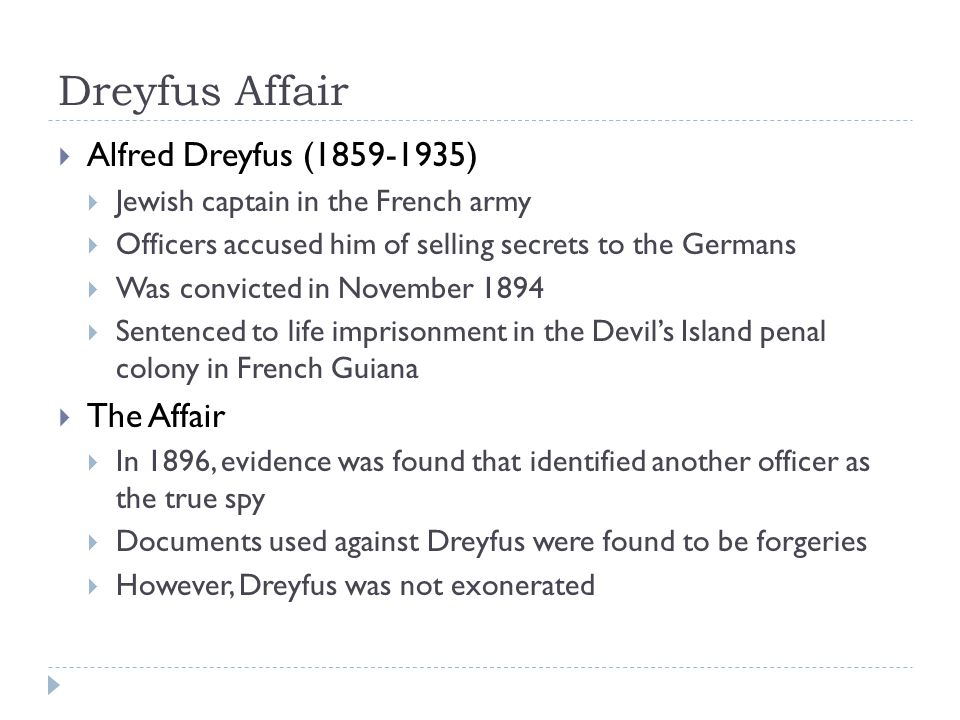Dreyfus Affair Alfred Dreyfus (1859-1935) The Affair