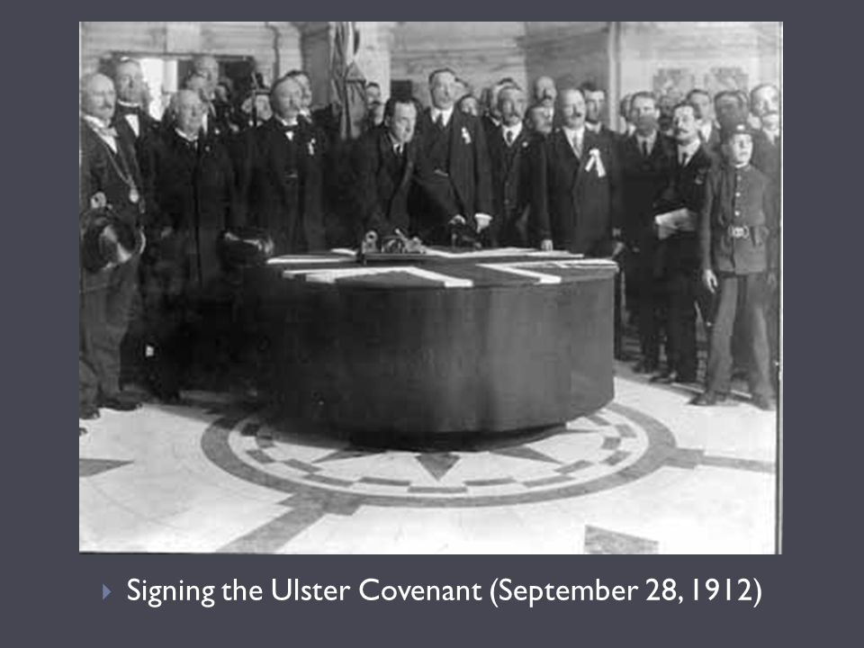 Signing the Ulster Covenant (September 28, 1912)
