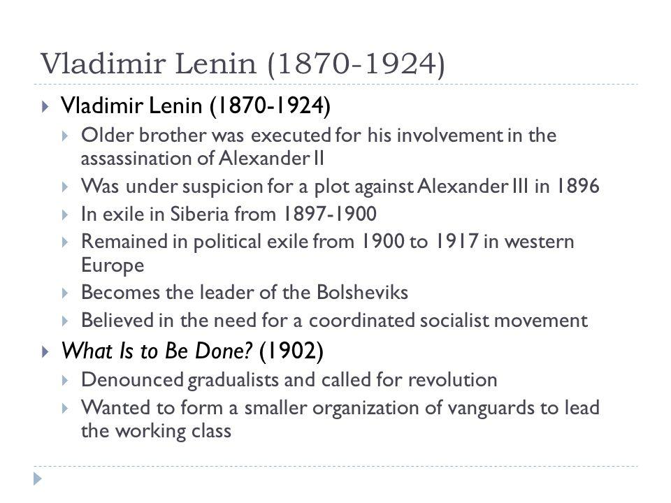 Vladimir Lenin (1870-1924) Vladimir Lenin (1870-1924)