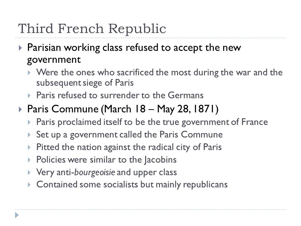 Third French Republic Parisian working class refused to accept the new government.