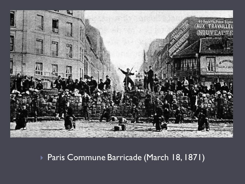 Paris Commune Barricade (March 18, 1871)