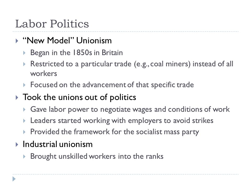 Labor Politics New Model Unionism Took the unions out of politics