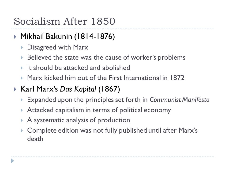 Socialism After 1850 Mikhail Bakunin (1814-1876)