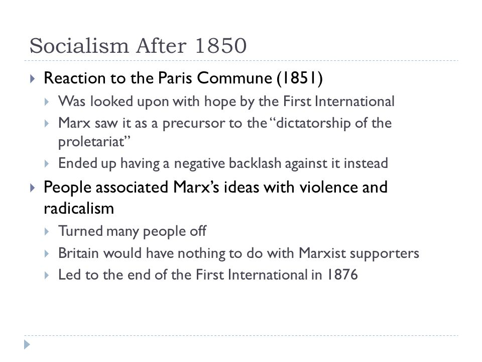 Socialism After 1850 Reaction to the Paris Commune (1851)