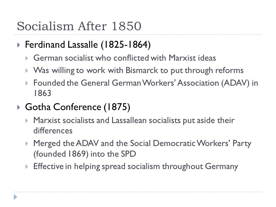 Socialism After 1850 Ferdinand Lassalle (1825-1864)