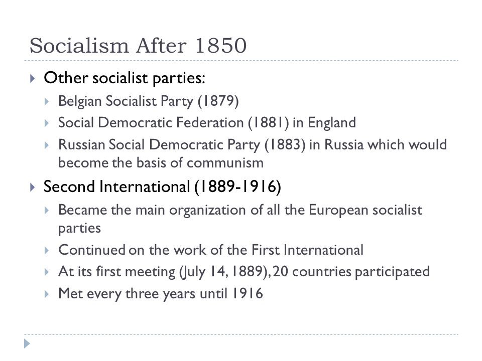 Socialism After 1850 Other socialist parties:
