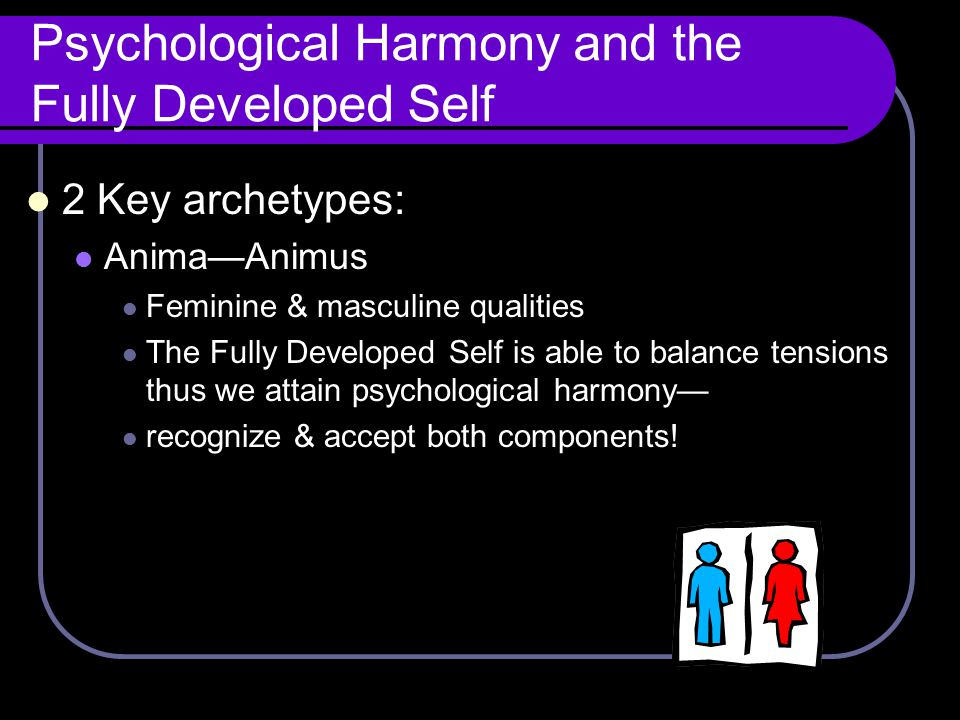 Psychological Harmony and the Fully Developed Self
