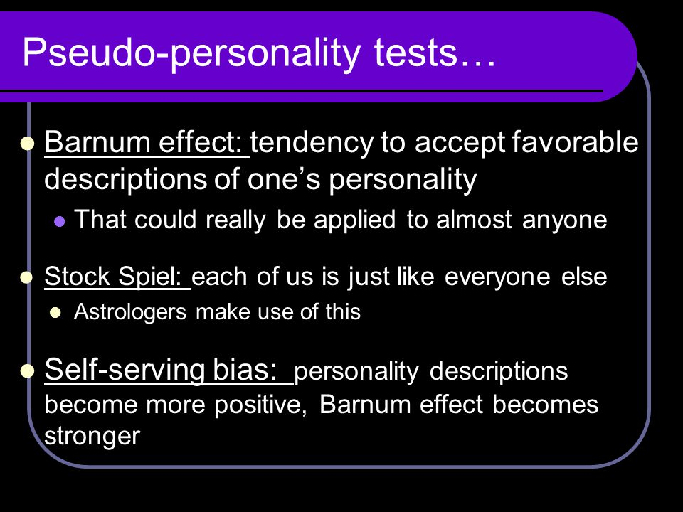 Pseudo-personality tests…
