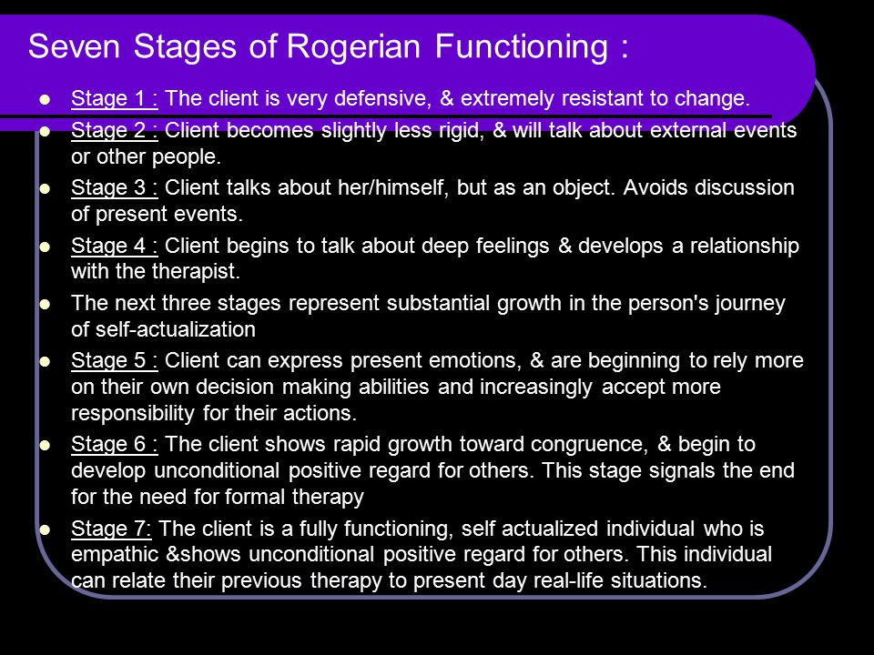 Seven Stages of Rogerian Functioning :