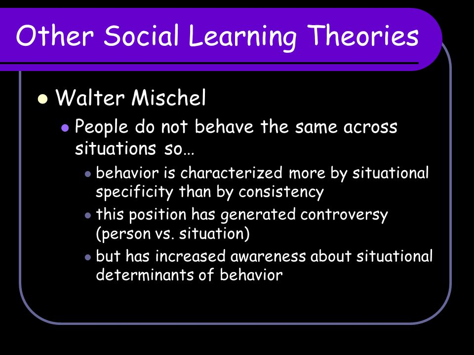 Other Social Learning Theories