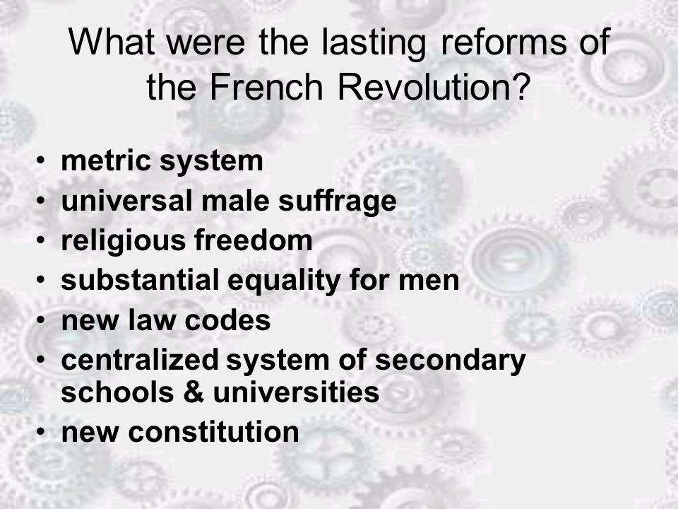 What were the lasting reforms of the French Revolution
