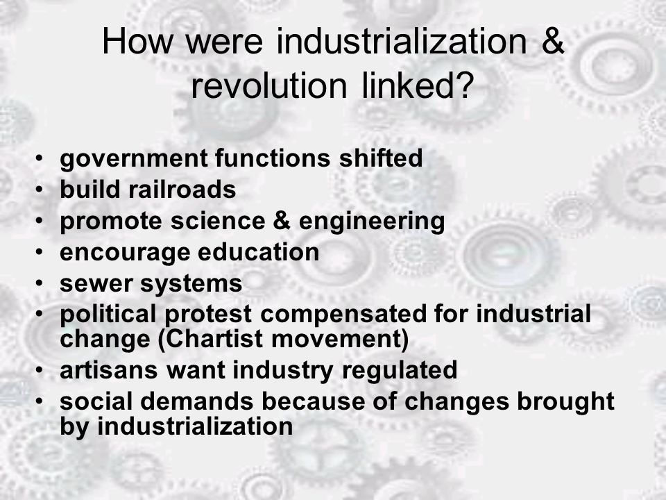 How were industrialization & revolution linked