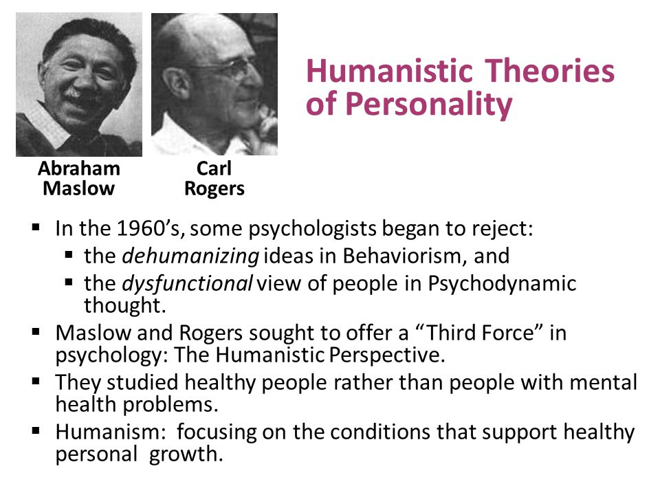 behavioral and humanistic theory This paper serves as a comparison and contrast of behaviorism and humanistic psychology it will look at the differences in the creation of.