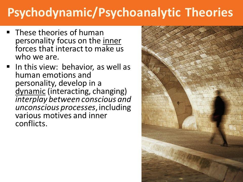 Psychodynamic/Psychoanalytic Theories