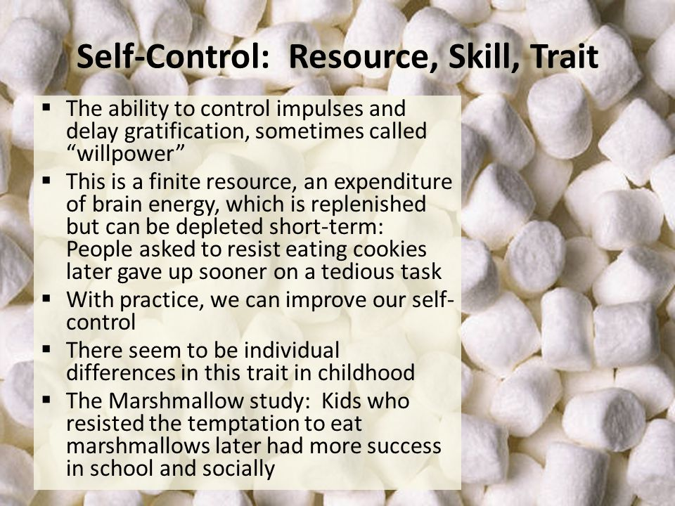 Self-Control: Resource, Skill, Trait