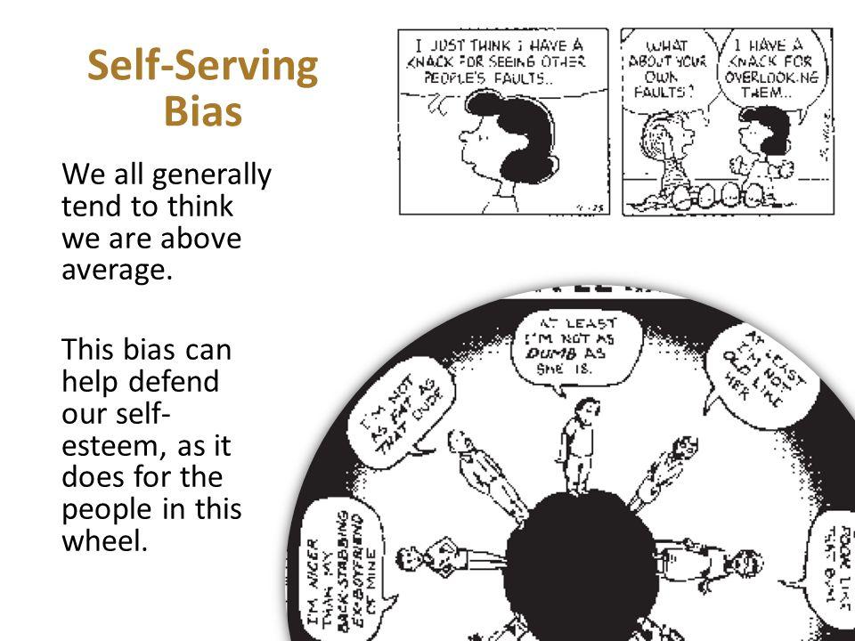 Self-Serving Bias