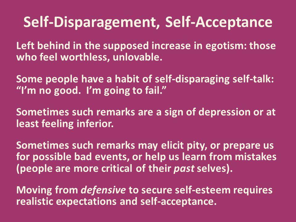 Self-Disparagement, Self-Acceptance