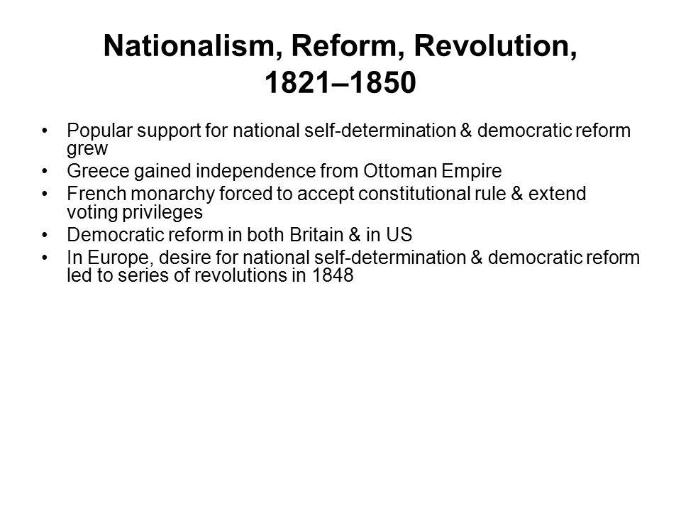 Nationalism, Reform, Revolution, 1821–1850