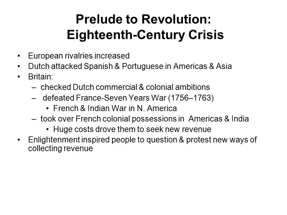 Prelude to Revolution: Eighteenth-Century Crisis