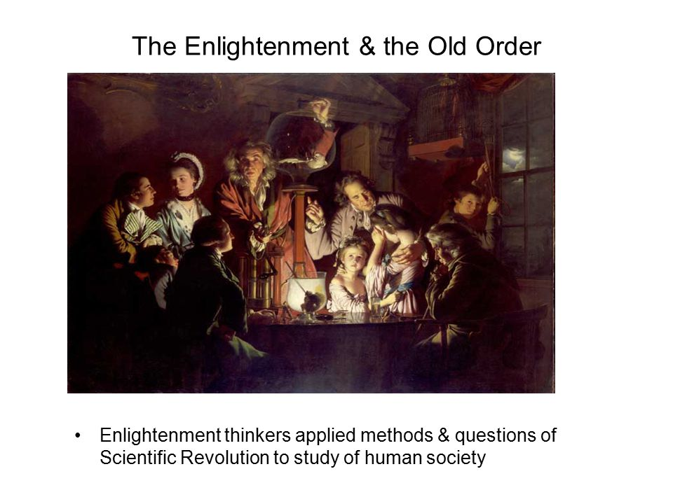 The Enlightenment & the Old Order