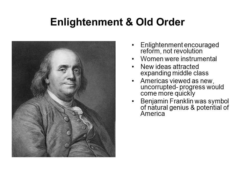 Enlightenment & Old Order