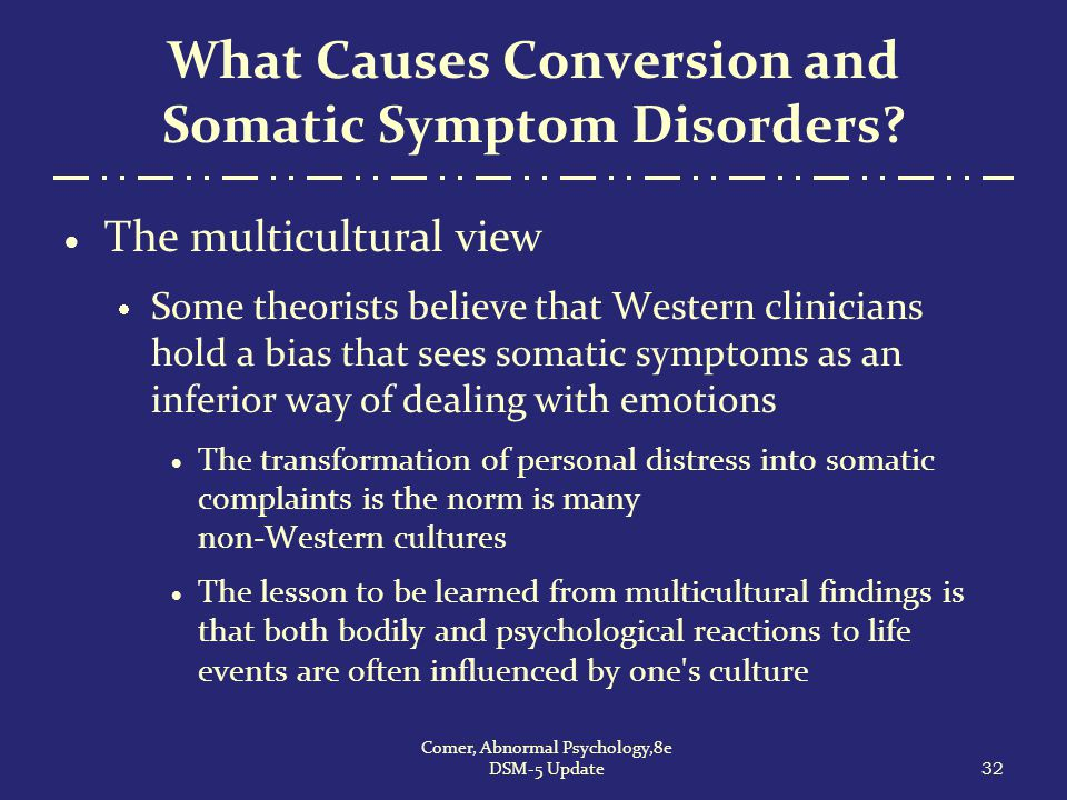 What Causes Conversion and Somatic Symptom Disorders