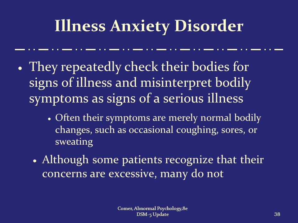 Illness Anxiety Disorder