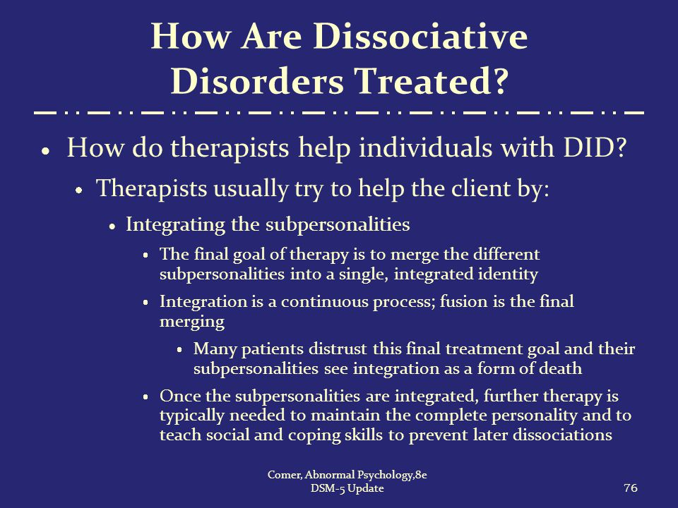 How Are Dissociative Disorders Treated