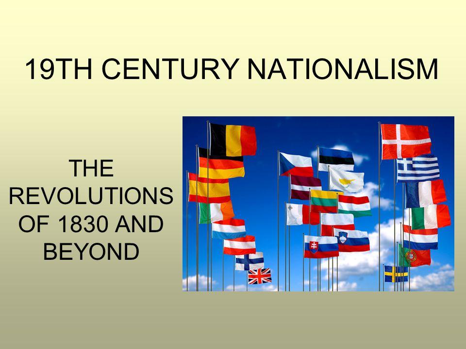 19TH CENTURY NATIONALISM