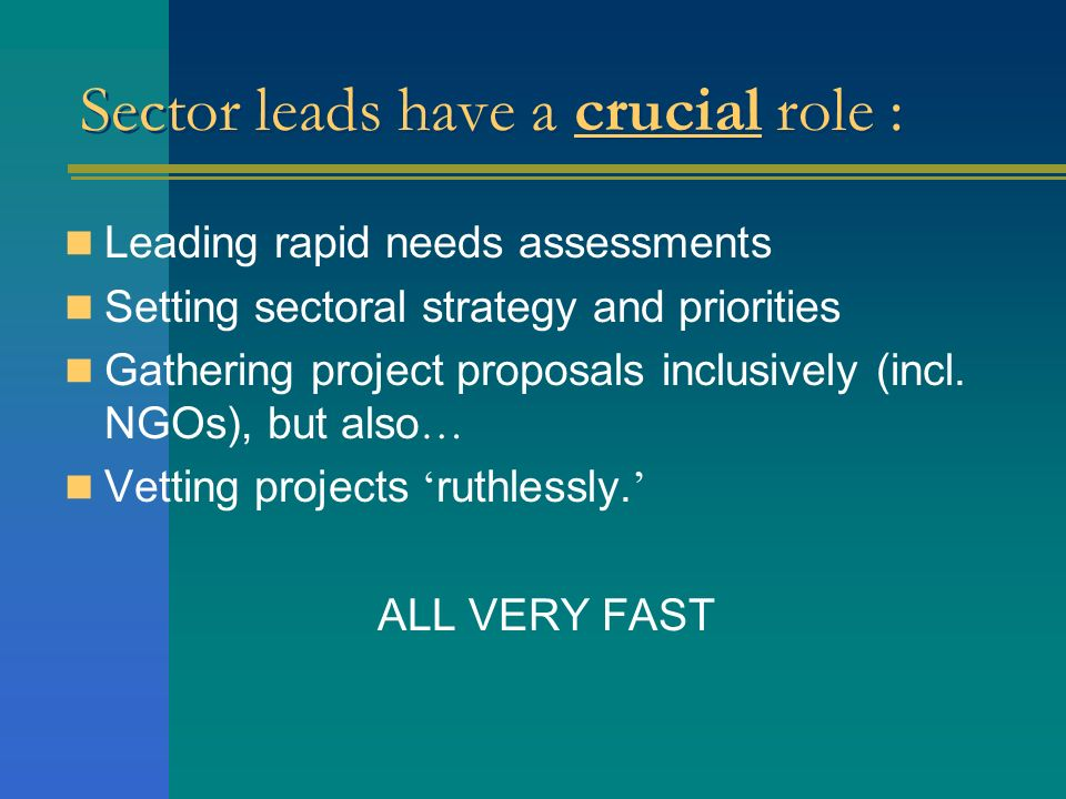 Sector leads have a crucial role :