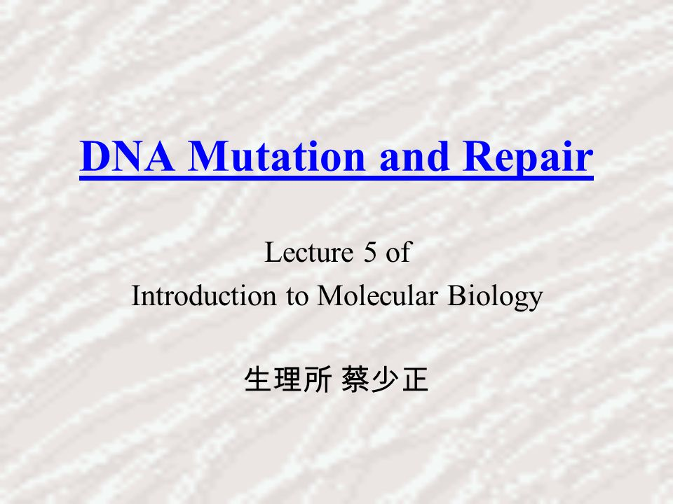 DNA Mutation and Repair