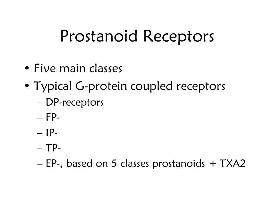 Prostanoid Receptors Five main classes