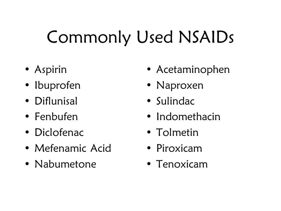 Commonly Used NSAIDs Aspirin Ibuprofen Diflunisal Fenbufen Diclofenac