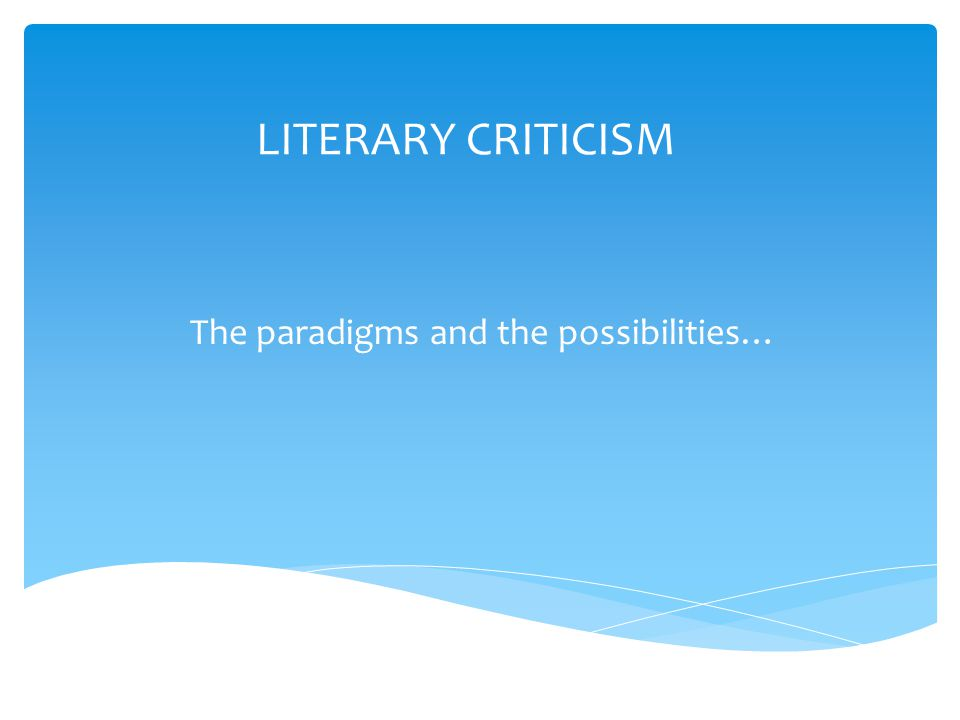 The paradigms and the possibilities…