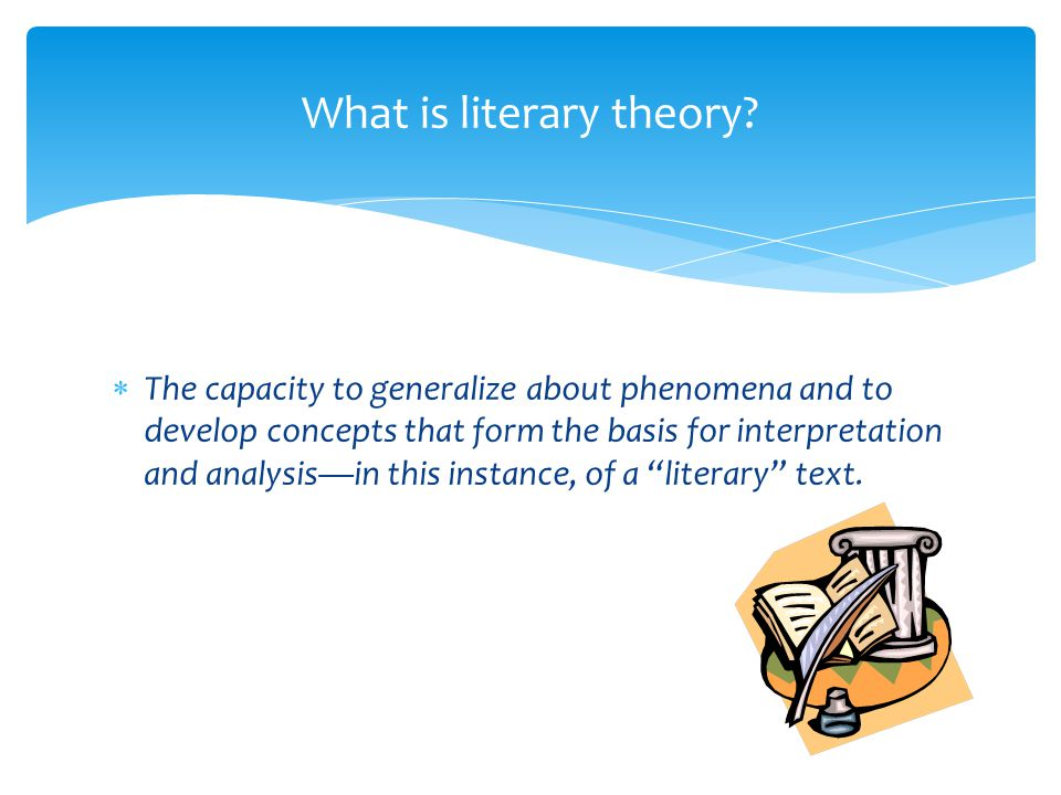 What is literary theory
