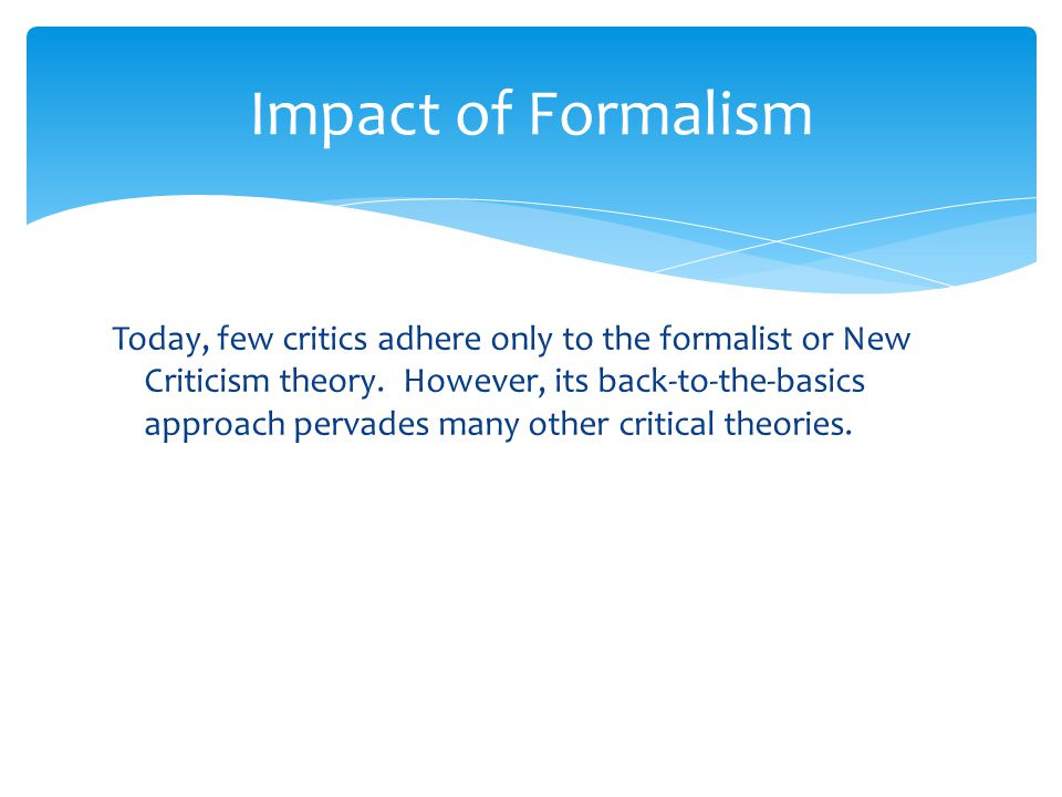 Impact of Formalism