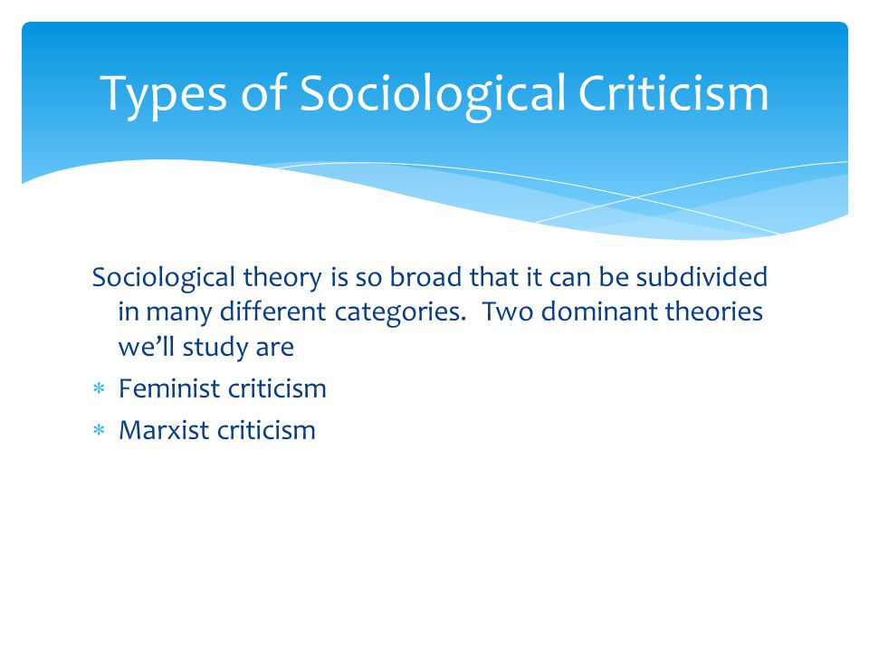 Types of Sociological Criticism