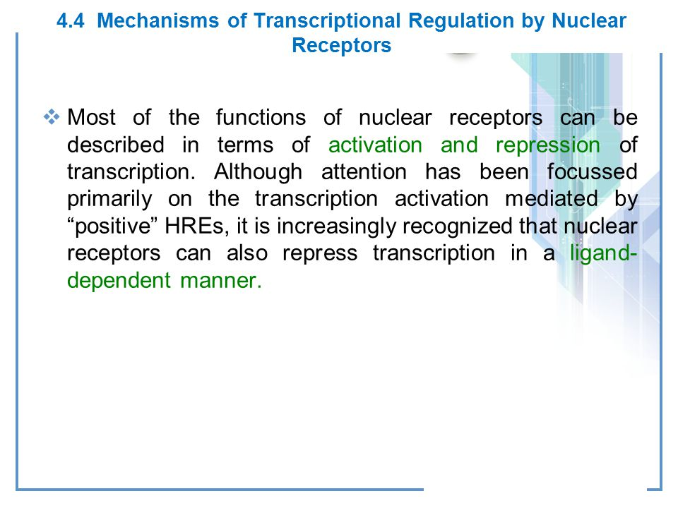 4.4 Mechanisms of Transcriptional Regulation by Nuclear Receptors