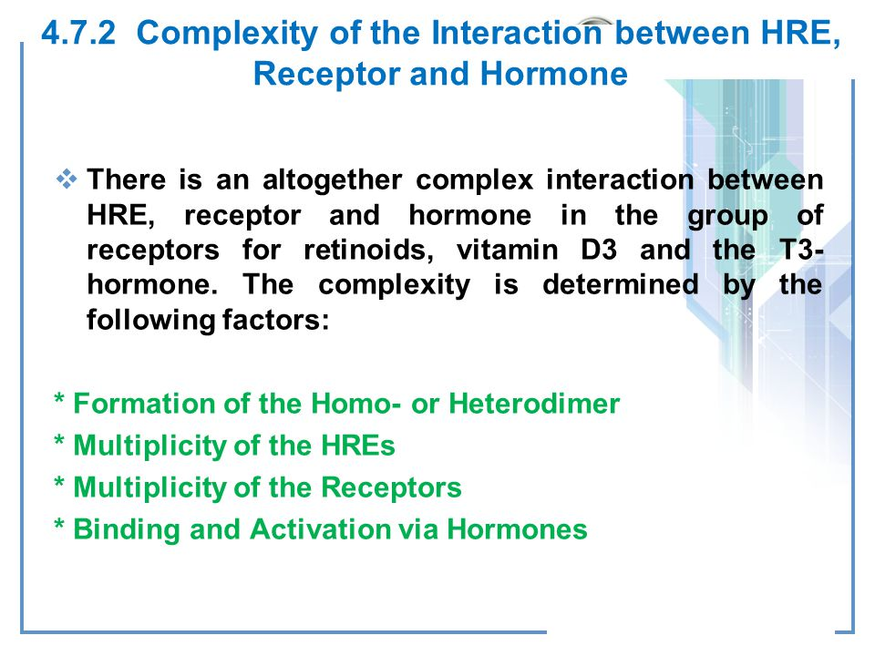 4.7.2 Complexity of the Interaction between HRE, Receptor and Hormone