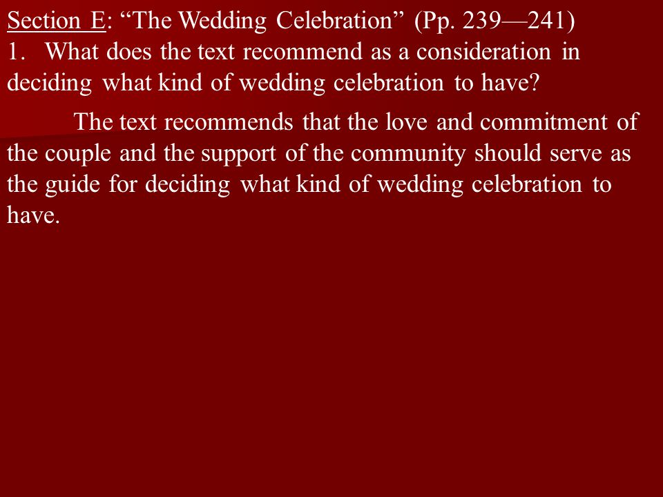 Section E: The Wedding Celebration (Pp. 239—241)