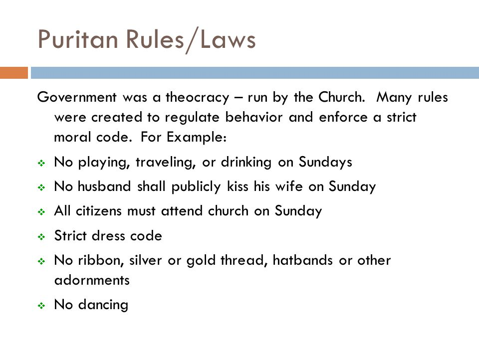 does the puritans' strict moral code Massachusetts in 1691 was the home of a puritan community with a strict moral  code  in this lesson, students will explore the characteristics of the puritan.