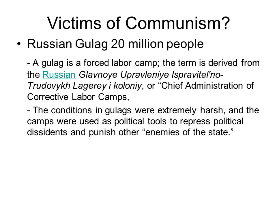 Victims of Communism Russian Gulag 20 million people