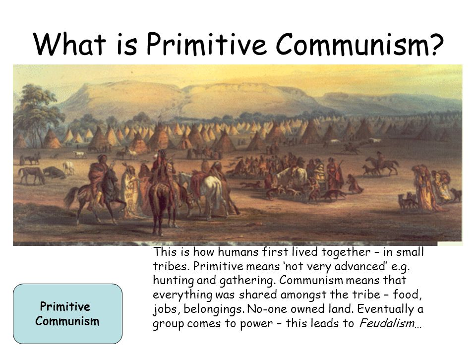 What is Primitive Communism