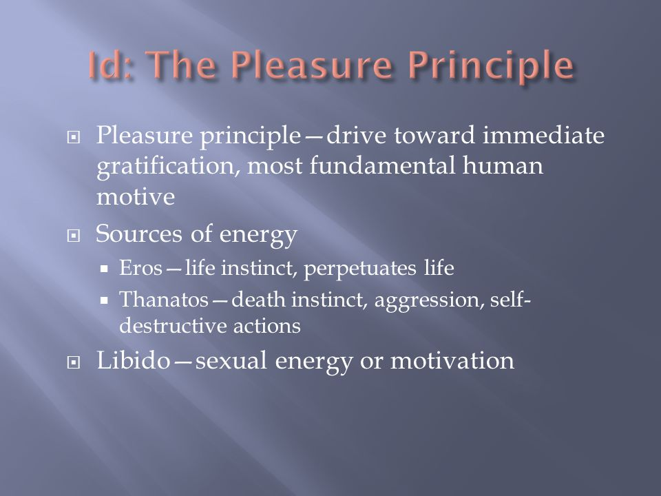 Id: The Pleasure Principle