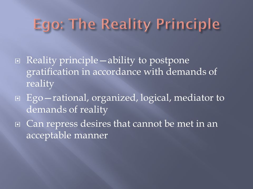Ego: The Reality Principle