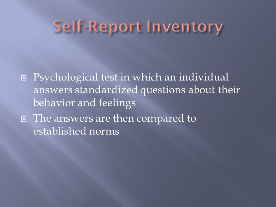 Self-Report Inventory