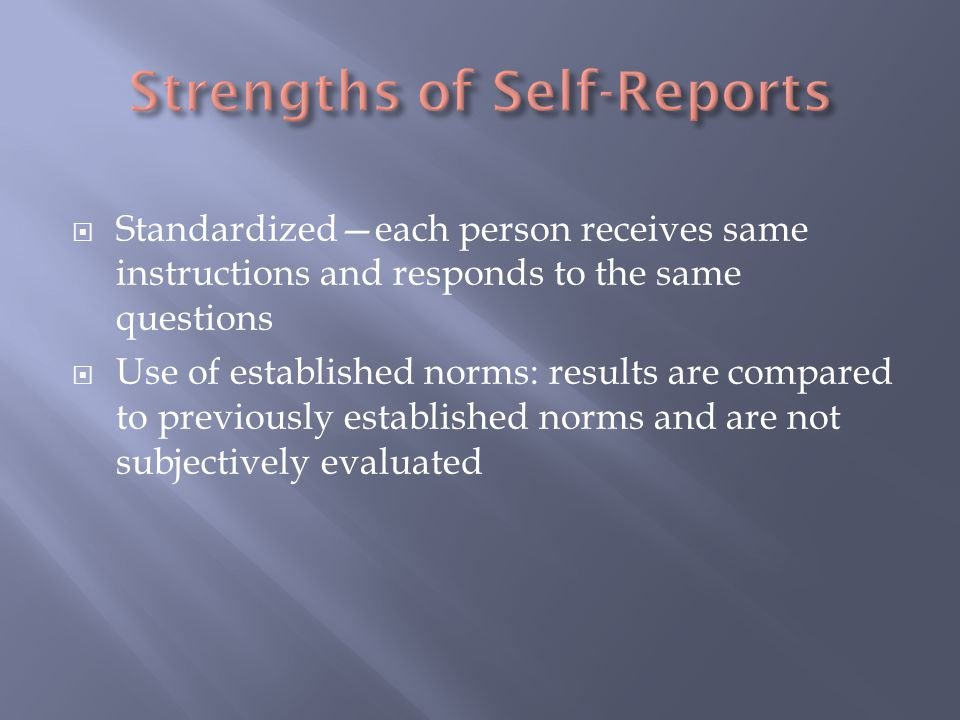 Strengths of Self-Reports