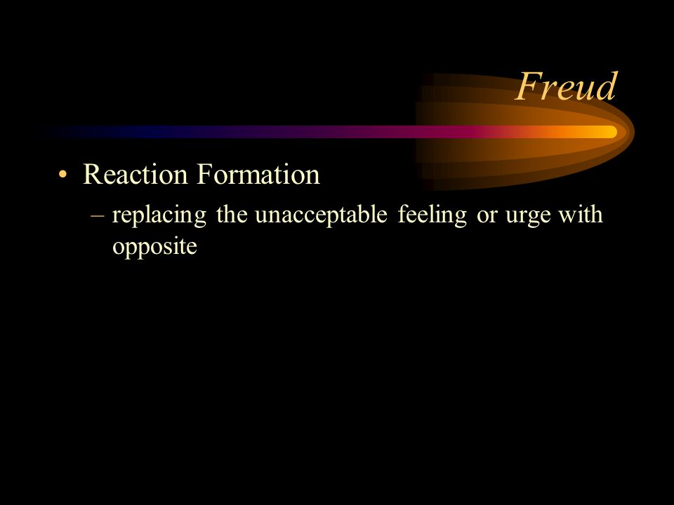 Freud Reaction Formation