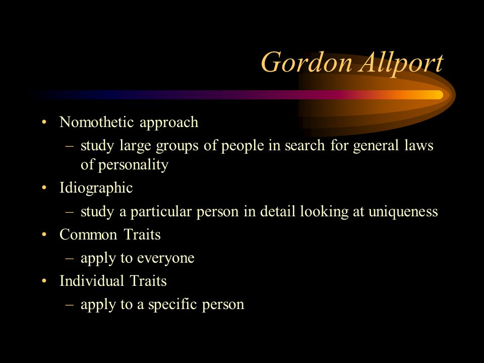 Gordon Allport Nomothetic approach